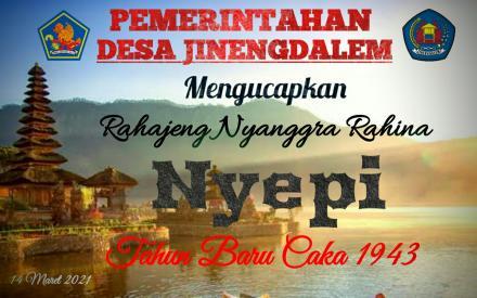 Rahajeng Nyanggra Rahina Nyepi Tahun Caka 1943